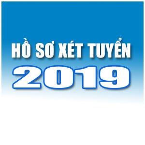 Hồ sơ xét tuyển sinh năm 2019